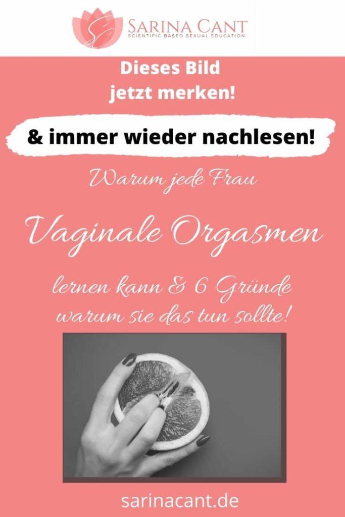 Poster für Pinterest kann man vaginale Orgasmen erlernen?
